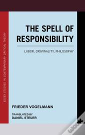 The Spell Of Responsibility