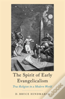 The Spirit Of Early Evangelicalism