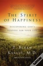 The Spirit Of Happiness: Discovering God