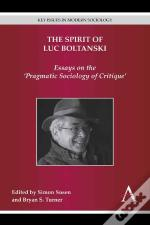 The Spirit Of Luc Boltanski