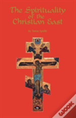 The Spirituality Of The Christian East