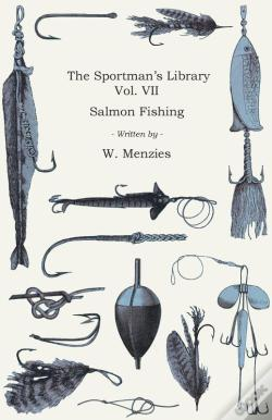 Wook.pt - The Sportman'S Library - Vol. Vii - Salmon Fishing