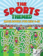 The Sports-Themed Maze Books For Kids 8-10