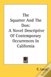 The Squatter And The Don: A Novel Descri