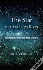 The Star At The End Of The River