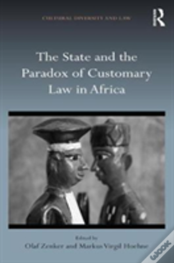 Wook.pt - The State And The Paradox Of Customary Law In Africa
