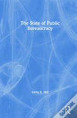 The State Of Public Bureaucracy