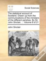 The Statistical Account Of Scotland. Dra