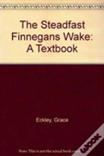 The Steadfast 'Finnegan'S Wake'