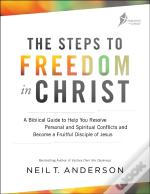 The Steps To Freedom In Christ