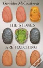 The Stones Are Hatching