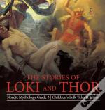 The Stories Of Loki And Thor   Nordic My