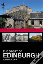 The Story Of Edinburgh