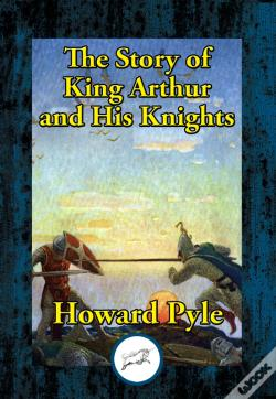 Wook.pt - The Story Of King Arthur And His Knights