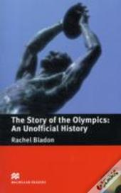 The Story Of The Olympics - An Unofficial History