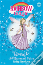 The Storybook Fairies: 161: Rosalie The Rapunzel Fairy