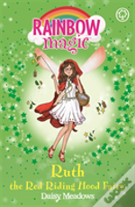 The Storybook Fairies: 163: Ruth The Red Riding Hood Fairy