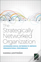 The Strategically Networked Organization