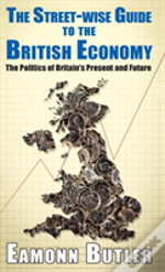 The Streetwise Guide To The British Economy