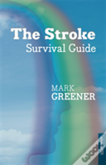 The Stroke Survival Guide