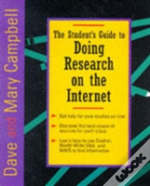 The Student'S Guide To Doing Research On The Internet