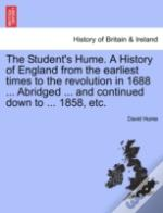 The Student'S Hume. A History Of England