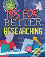 The Student'S Toolbox: Tips For Better Researching