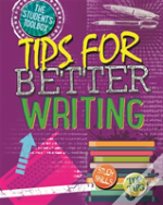 The Student'S Toolbox: Tips For Better Writing