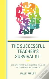 The Successful Teacher'S Survival Kit