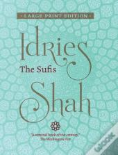 The Sufis  Large Print Edition