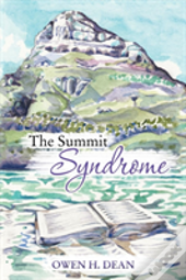 The Summit Syndrome