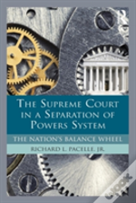 The Supreme Court In A Separation Of Powers System
