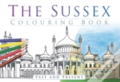 The Sussex Colouring Book: Past & Present