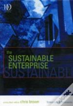 The Sustainable Enterprise