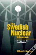 The Swedish Nuclear Dilemma