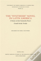 The ''''Synthesis'''' Novel In Latin America