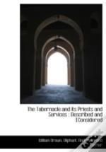 The Tabernacle And Its Priests And Servi