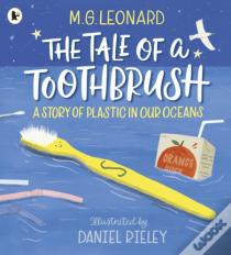 The Tale of a Toothbrush