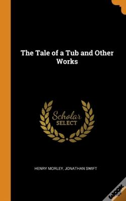 Wook.pt - The Tale Of A Tub And Other Works