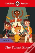 The Talent Show - Ladybird Readers Level 3