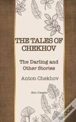 The Tales Of  Chekhov  : The Darling And