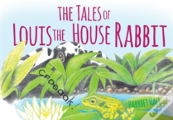 Wook.pt - The Tales Of Louis The House Rabbit