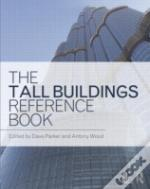 The Tall Buildings Reference Book