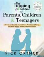 The Tapping Solution For Parents, Children & Teenagers