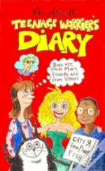 The Teenage Worrier'S Diary