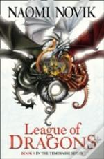 The Temeraire Series (9) - League Of Dragons