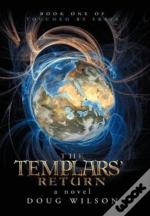 The Templars' Return: Book One Of Touche