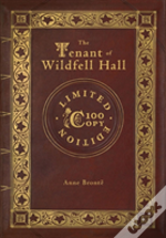The Tenant Of Wildfell Hall (100 Copy Limited Edition)