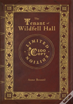 Wook.pt - The Tenant Of Wildfell Hall (100 Copy Limited Edition)