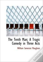 The Tenth Man; A Tragic Comedy In Three
